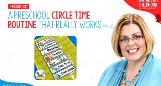 Ep #22: Preschool Circle Time Troubleshooting – Part 2