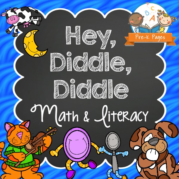 Hey Diddle Diddle Math And Literacy Pre K Pages