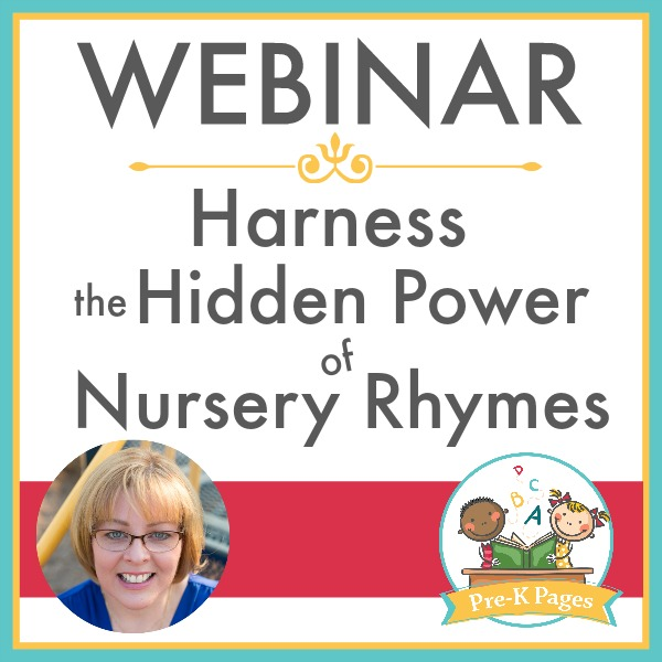 Webinar Harness the Hidden Power of Nursery Rhymes Presented by Vanessa Levin of Pre-K Pages