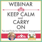 Webinar Keep Calm and Carry On Tips and Tricks for Classroom Management in Pre-K and Kindergarten