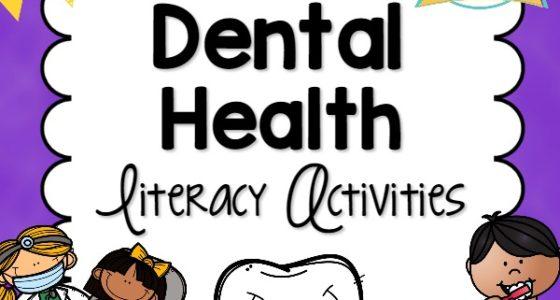 Dental Health Literacy Activities