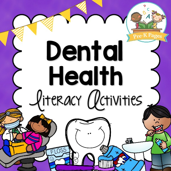 Dental Theme Literacy Activities for Preschool