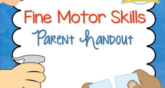 Fine Motor Skills Parent Handout