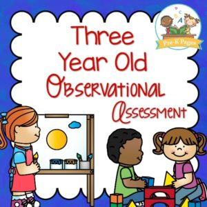 Three Year Old Observational Assessment