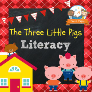 Three Little Pigs Literacy