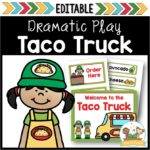 Taco Truck Dramatic Play Theme for Preschool