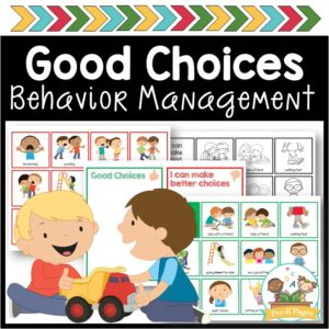 Making Good Choices Behavior Management
