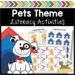 Pet Theme Literacy Activities for Preschool