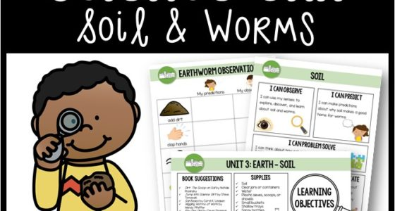 Science Unit: Soil and Worms